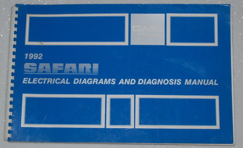 1992 GMC Safari Van Electrical Diagnosis & Wiring Diagrams