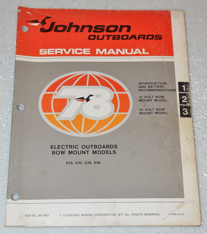 1978 Johnson Electric Outboard E25 E45 E28 E48 Factory Service Manual