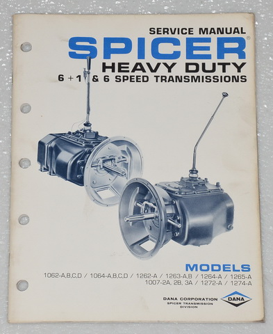 SPICER TRANSMISSION 6 Speed 6 1 Service Manual 1062 1064 1263 1264 1265 1007