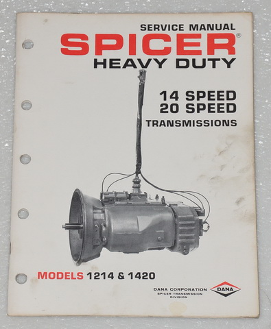 Spicer Transmission 12 14 Speed Service Manual Model 1214