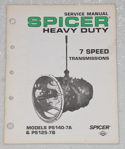 Spicer 7 Speed Transmission Service Manual Model PS140 7A