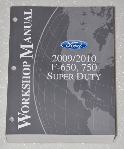 2009 2010 Ford F-650 F-750 Super Duty Truck Factory Service Manual