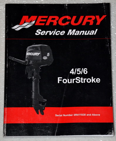 2011 Mercury 4, 5 & 6 Fourstroke Outboard Factory Dealer Shop Service Manual