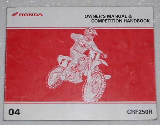 2004 honda crf250r owners manual competition handbook. Black Bedroom Furniture Sets. Home Design Ideas