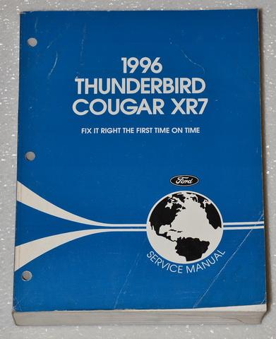 1996 ford thunderbird mercury cougar xr7 factory shop. Black Bedroom Furniture Sets. Home Design Ideas