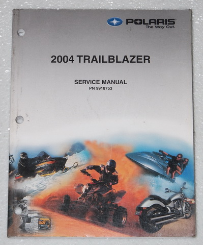 2004 polaris trail blazer 250 atv service manual oem factory shop repair 9918753 factory 2004 Trailblazer Custom 2004 chevy trailblazer service manual