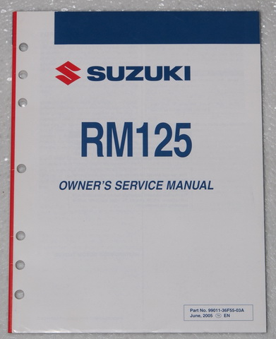 2006 Suzuki RM125 Original Owner's Service Manual