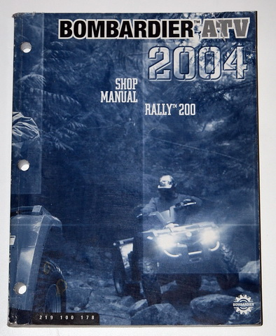 2004 Bombardier Rally 200 Factory Dealer Shop Service Manual