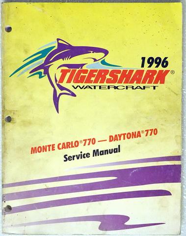 1996 TigerShark Daytona 770 & Monte Carlo 770 WaterCraft Factory Dealer Shop Service Manual