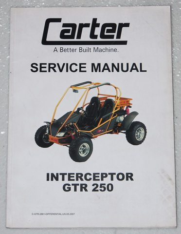 01 08 2013 12 carter interceptor gtr 250 dune buggy atv service manual samyang  at panicattacktreatment.co
