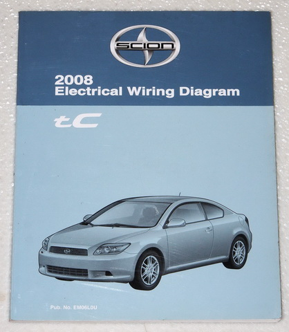 2008 SCION tC Electrical Wiring Diagrams Shop Manual OEM ...