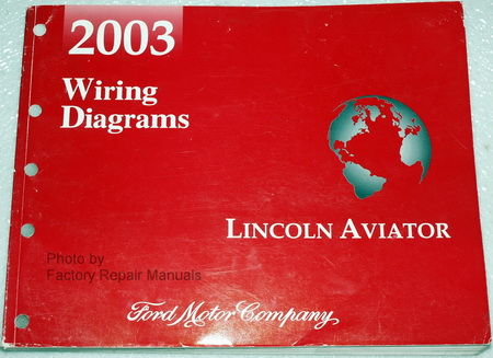 2003 Lincoln Aviator Electrical Wiring Diagrams Manual ...