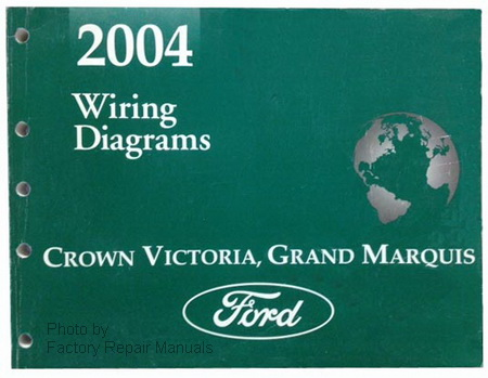 2004 Ford Crown Victoria, Mercury Grand Marquis & Mercury Marauder Electrical Wiring Diagrams