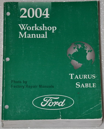 2004 Ford Taurus, Mercury Sable Factory Dealer Shop Service Manual