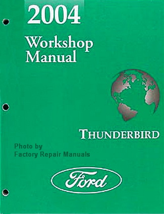 2004 ford thunderbird factory service manual original. Black Bedroom Furniture Sets. Home Design Ideas