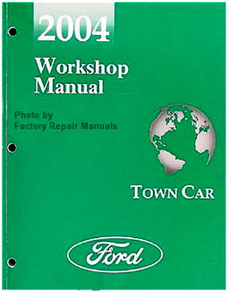 2004 lincoln town car factory service manual original. Black Bedroom Furniture Sets. Home Design Ideas