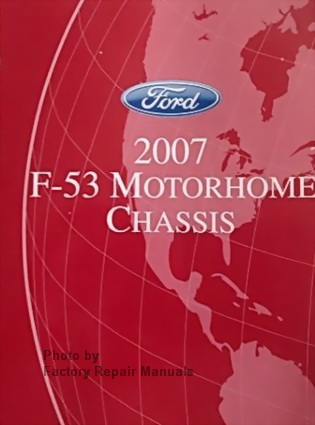 2007 ford f53 motorhome chassis factory shop service manual 2007 ford f53 motor home chassis factory service manual wiring diagrams