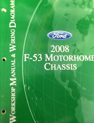 2008 Ford F53 Motorhome Chassis Factory Shop Service Manual Wiring Diagrams Factory Repair Manuals