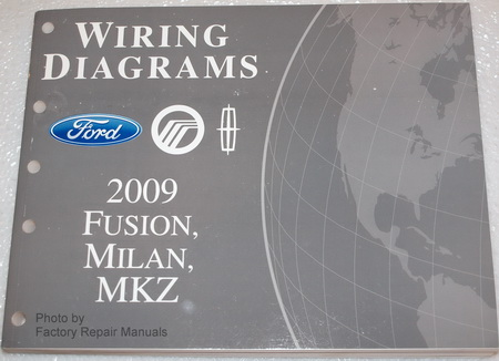 2009 ford fusion, mercury milan & lincoln mkz electrical wiring diagrams
