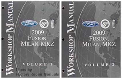 2009 Ford Fusion, Mercury Milan & Lincoln MKZ Factory Shop ...