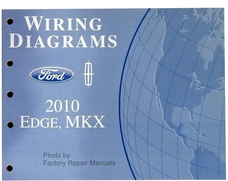 2010 ford edge & lincoln mkx electrical wiring diagrams ... 2010 ford edge wiring harness diagram