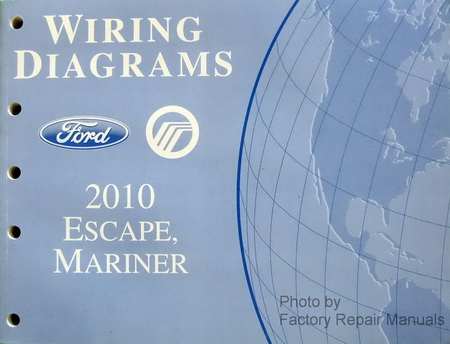 2010 Ford Escape & Mercury Mariner Electrical Wiring ...