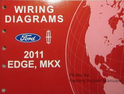 2011 Ford Edge & Lincoln MKX Electrical Wiring Diagrams ...