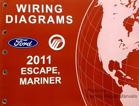 2011 Ford Escape & Mercury Mariner Electrical Wiring ...