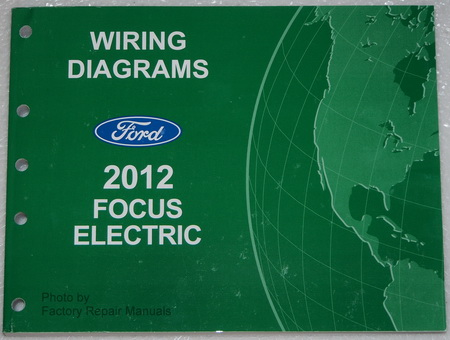 2012    Ford    Focus    Electric Model    Wiring       Diagrams    Factory