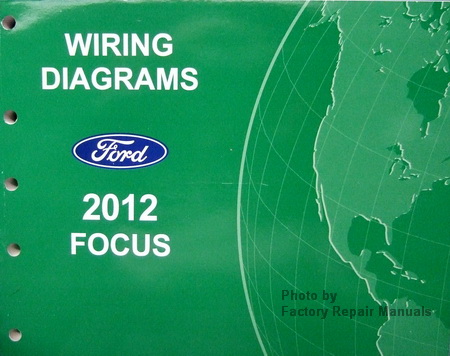 2012    Ford    Focus    Electrical    Wiring       Diagrams     Original