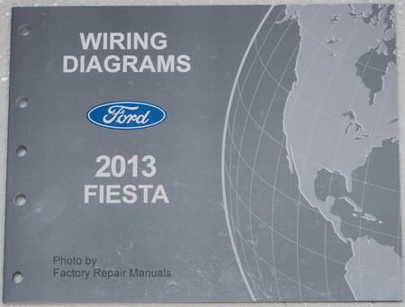 2013 ford fiesta electrical wiring diagrams factory shop manual 2013 ford fiesta electrical wiring diagrams