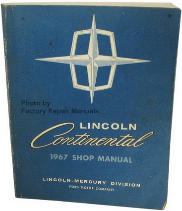 1967 lincoln continental factory shop manual original ford. Black Bedroom Furniture Sets. Home Design Ideas