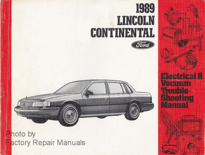 1989 lincoln continental electrical and vacuum troubleshooting manual original evtm factory. Black Bedroom Furniture Sets. Home Design Ideas