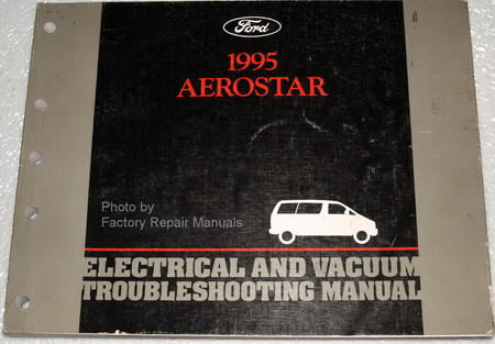 1995 ford aerostar electrical vacuum troubleshooting manual factory repair manuals. Black Bedroom Furniture Sets. Home Design Ideas