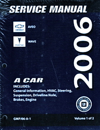 2006    Chevy    Aveo  Pontiac Wave    Factory    Service Manual    Set     Original Shop Repair     Factory    Repair