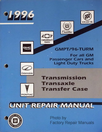 1996 GM Car & Truck Transmission/Transaxle Unit Repair Manual