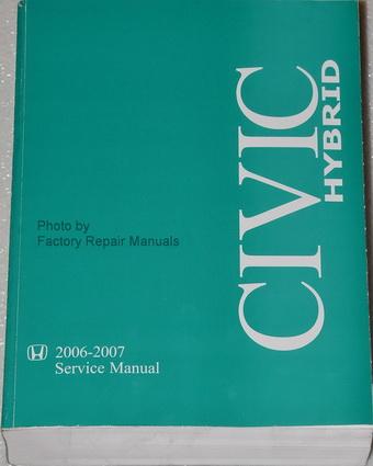 2006 2007 honda civic hybrid factory service manual original shop repair rh factoryrepairmanuals com 2010 honda civic service manual pdf 2007 honda civic si service manual