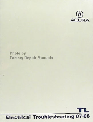 2007 2008 acura tl electrical troubleshooting manual original honda rh factoryrepairmanuals com acura repair manual pdf acura repair manual