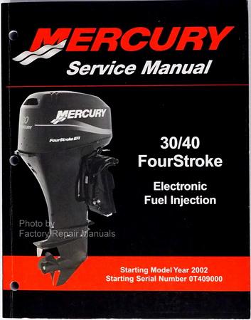 2002 2007 mercury 30 40 hp four 4 stroke efi outboard service manual rh factoryrepairmanuals com 30 40 Krag Rifle 30 40 Winchester