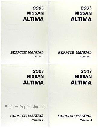 2003 nissan altima factory service manual complete 4 volume set rh factoryrepairmanuals com Nissan Altima Manual PDF 2003 nissan altima factory service manual