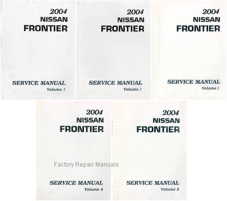 2004 nissan frontier factory service manual complete 5 volume set rh factoryrepairmanuals com 2016 nissan frontier factory service manual 2015 nissan frontier factory service manual