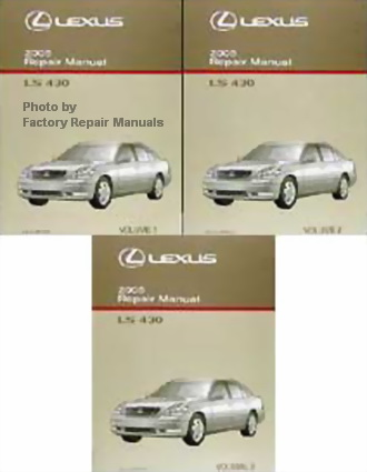 2005 lexus ls430 factory service manual 3 volume set original shop rh factoryrepairmanuals com lexus ls430 service manual pdf lexus ls430 workshop manual