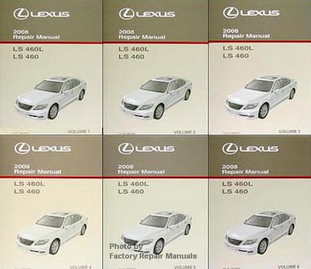 2008 lexus ls460 factory repair manual 6 volume set ls 460 rh factoryrepairmanuals com lexus ls 460 owners manual pdf lexus ls 460 service manual