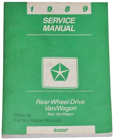 1989 Dodge Ram Van & Wagon Factory Dealer Shop Service Manual